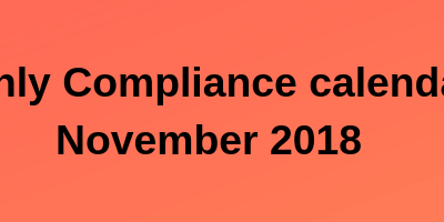 Monthly Compliance calendar – November 2018