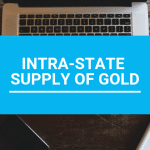 Exemption for intra-State supply of gold