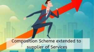 Composition Scheme extended to supplier of Services