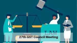 27th GST Council Meeting