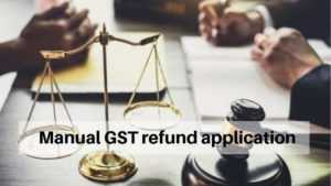 Once the High court order issues, GST officer bound to accept manual GST refund application