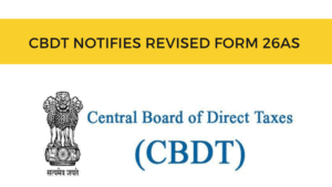CBDT notifies revised Form 26AS