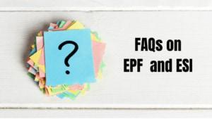 Faqs on EPF & ESI