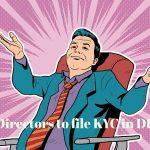 Directors to File DIR KYC 3