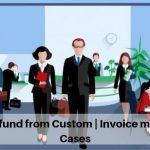 IGST Refund from Custom - Invoice mismatch Cases