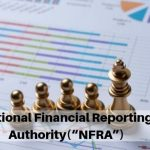 "All about National Financial Reporting Authority(""NFRA"")"