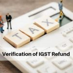 Verification of IGST Refund