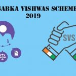 Sabka Vishwas (Legacy Dispute Resolution) Scheme